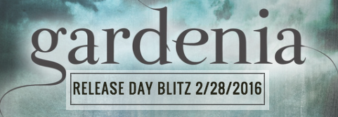 gardenia-release-day-blitz